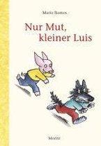Boek cover Nur Mut, kleiner Luis van Mario Ramos