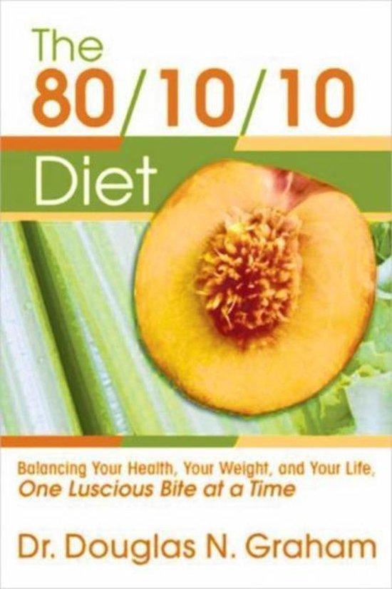 80/10/10 DIET BALANCING YOUR HEALTH, Y