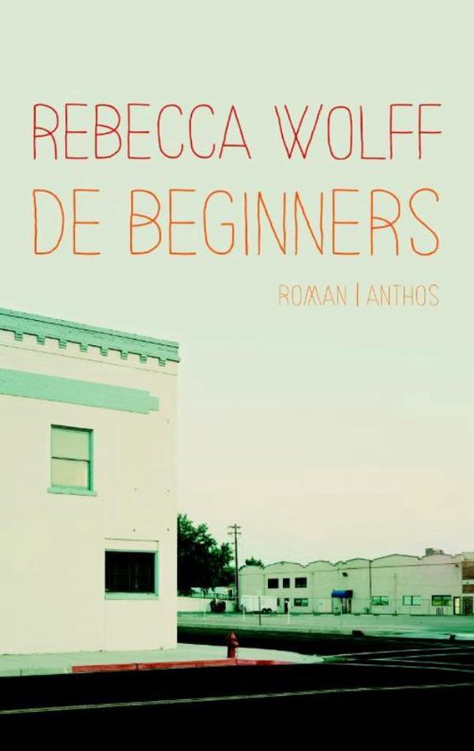 Beginners - Rebecca Wolff pdf epub