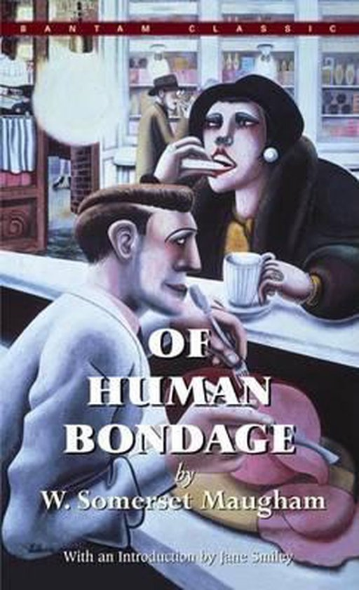 Boek cover Of Human Bondage van W Somerset Maugham (Paperback)