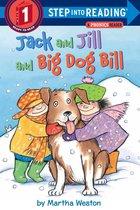 Jack And Jill And Dog Bill