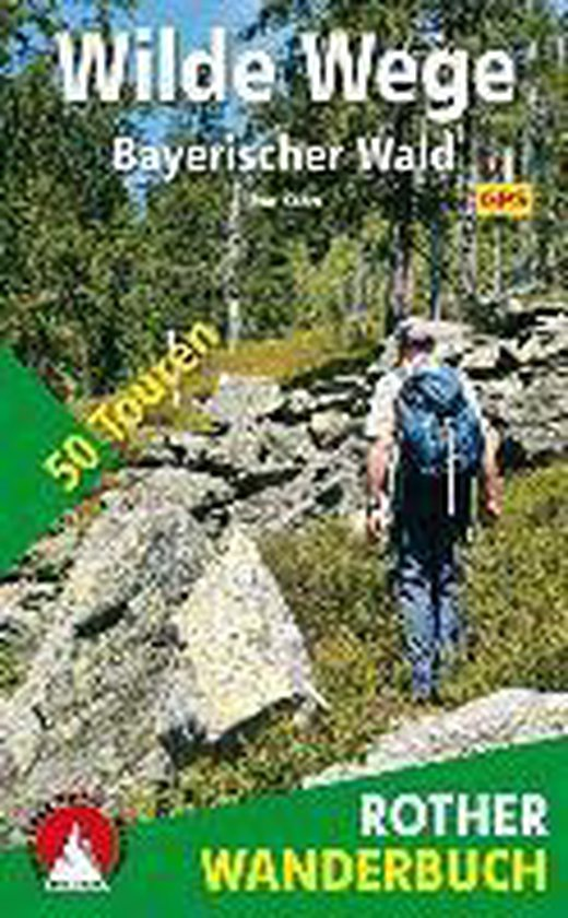 Wilde Wege Bayerischer Wald