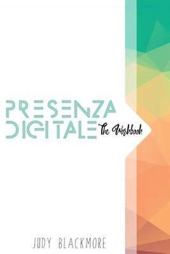 Presenza Digitale - The Workbook