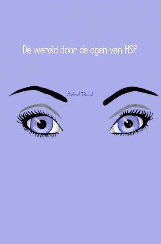 De wereld door de ogen van HSP - Astrid Duval |