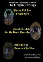 The Original Trilogy - Have Sword & Sorcery