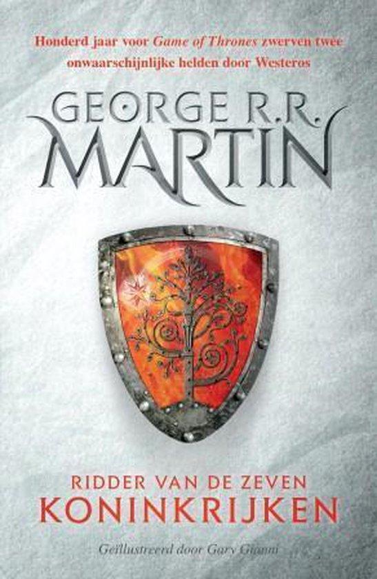 Het Lied van IJs en Vuur 0 - Ridder van de Zeven Koninkrijken - George R.R. Martin |