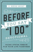 Before You Say  I Do  (R) Devotional