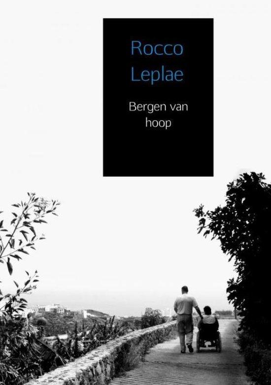 Bergen van hoop - Rocco Leplae |