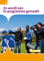 Informatie 74 -   Zo wordt een tv-programma gemaakt