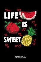 Notebook - Life Is Sweet