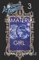 Nocturnal Academy 3 - Immaterial Girl