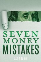 Seven Money Mistakes