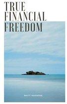 True Financial Freedom