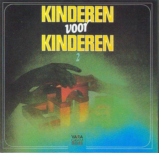 CD cover van Kinderen Voor Kinderen - Deel 2 - 1981 van Kinderen voor Kinderen