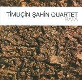 Timucin Sahin Quartet: Bafa