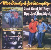 Just Good Ol Boys / Hey Joe! Hey Moe!