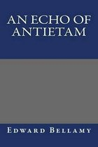 An Echo of Antietam