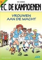 F.C. De Kampioenen  -   104 Vrouwen aan de macht