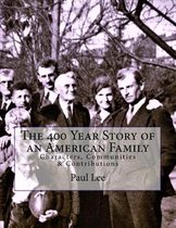 The 400 Year Story of an American Family