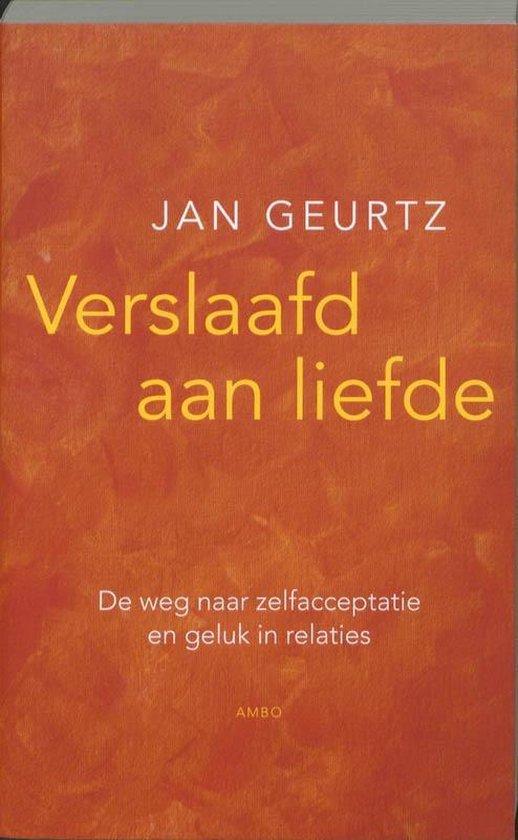 Boek cover Verslaafd aan liefde van Jan Geurtz (Onbekend)