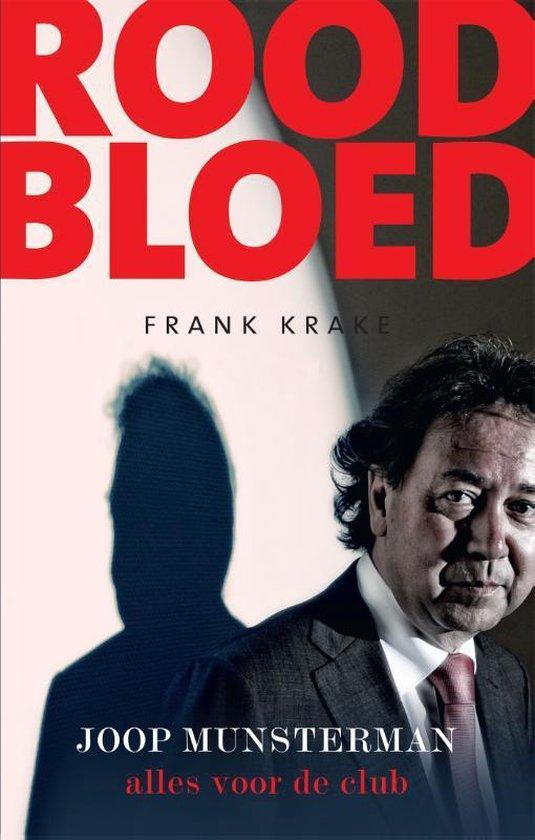 Boek cover Rood bloed. Joop Munsterman: alles voor de club van Frank Krake (Paperback)