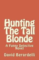 Hunting The Tall Blonde