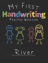 My first Handwriting Practice Workbook River