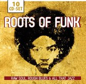 The Roots Of Funk Raw Soul, Rough Blues & All That
