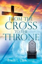From the Cross to the Throne