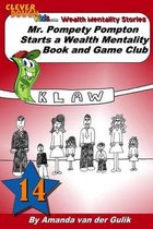 Mr. Pompety Pompton starts a Wealth Mentality Book and Game Club