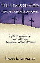 Boek cover The Tears of God: Jesus as Passion and Promise van Susan R Andrews