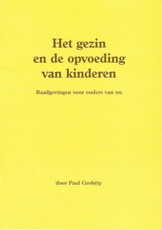Grobety, Gezin en de opvoeding van kinderen - Paul Grobety  