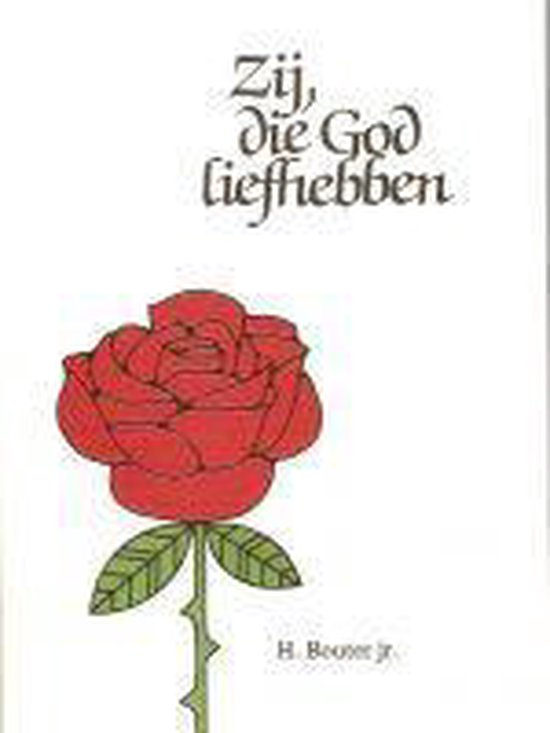 Bouter jr, Zij die God liefhebben - H. Bouter Jr  