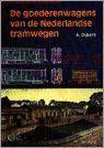 De goederenwagens van de Nederlandse tramwegen