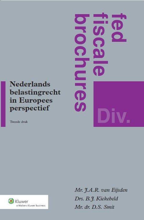 Fed's fiscale brochures - Nederlands belastingrecht in Europees perspectief - none |