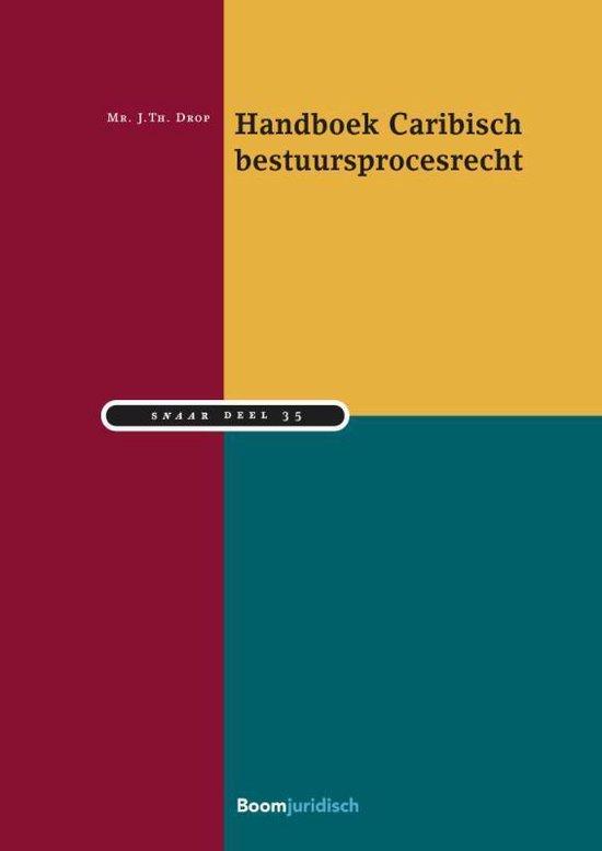 Studiereeks Nederlands-Antilliaans en Arubaans recht - Handboek Caribisch bestuursprocesrecht - Johannes Drop |