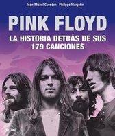 Pink Floyd: Historia Detr�s de Sus 179 Canciones