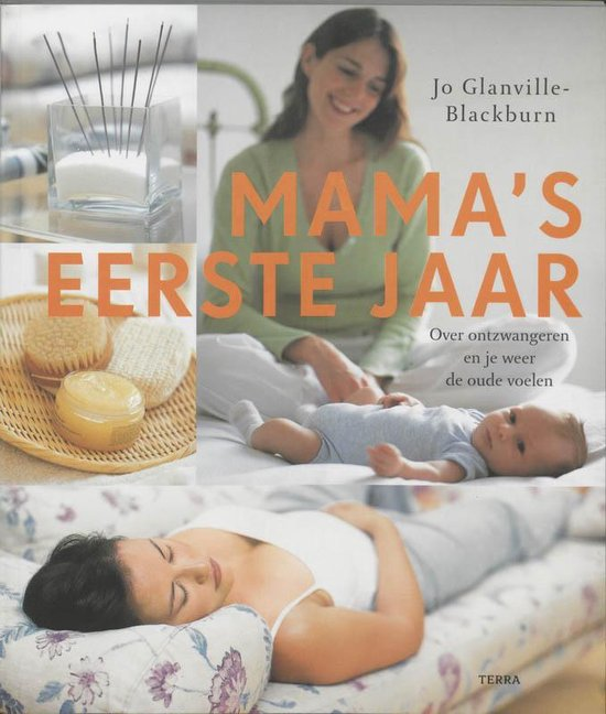 Boek cover Mamas Eerste Jaar van Jo Glanville-Blackburn (Paperback)