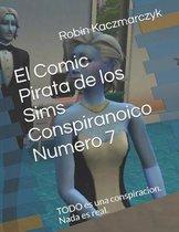 El Comic Pirata de Los Sims Conspiranoico Numero 7