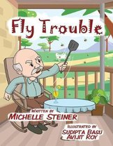 Fly Trouble