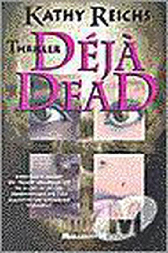 Déjà dead - Kathy Reichs |