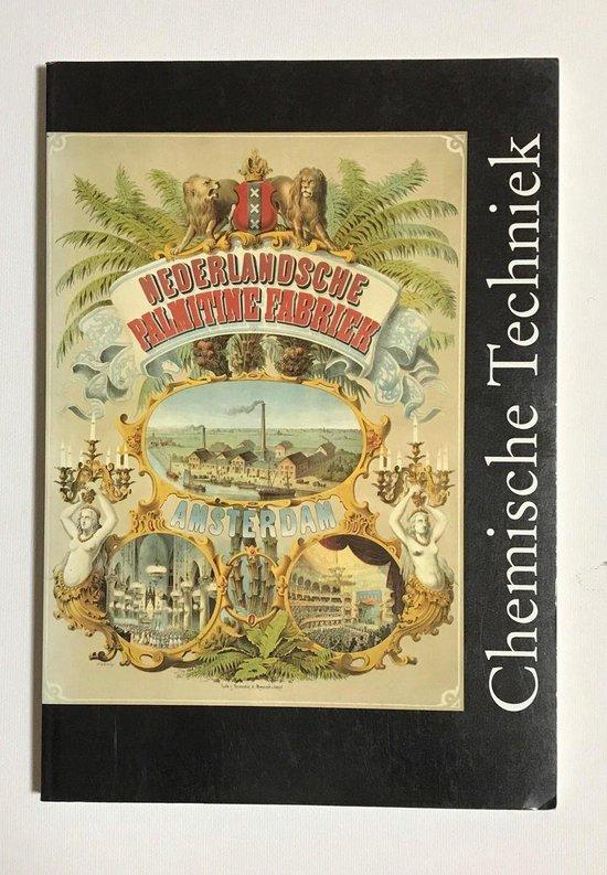 Chemische techniek in Nederland in de negentiende eeuw - Ernst Homburg | Fthsonline.com