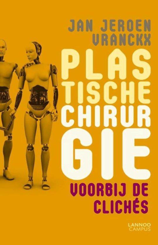Plastische chirurgie - Jan Jeroen Vranckx |