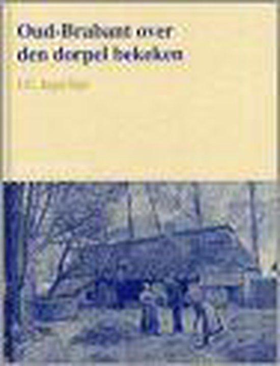 Oud-Brabant over den dorpel bekeken - J.C. Jegerings pdf epub