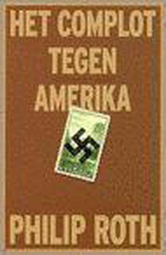 Het Complot Tegen Amerika - Philip Roth | Readingchampions.org.uk