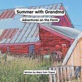 Summer With Grandma