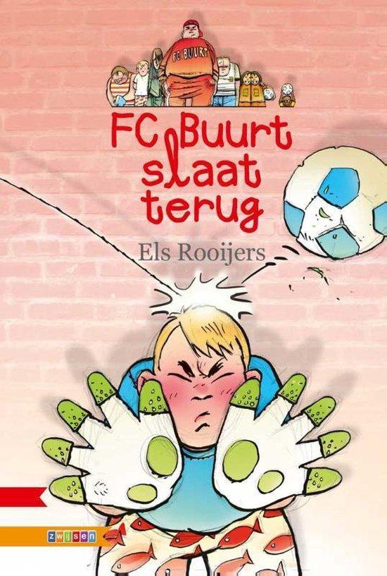 B.O.J. - FC Buurt slaat terug - Els Rooijers |