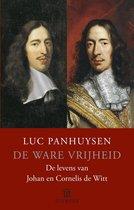 Boek cover De ware vrijheid van Luc Panhuysen