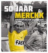 50 jaar Merckx: Jubileum van een Tourlegende