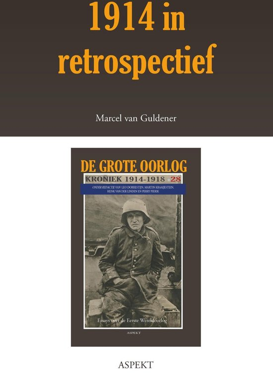 De grote oorlog, 1914-1918 2803 - 1914 in retrospectief - Marcel van Guldener |